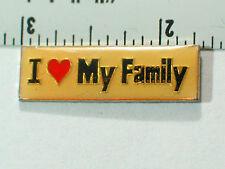 I Love Family Pin, (Sayings #165) (*)(**)