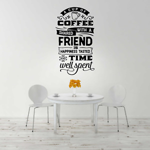 """Decal """"A cup of coffee shared with a friend"""" Coffee Vinyl Wall Sticker"""