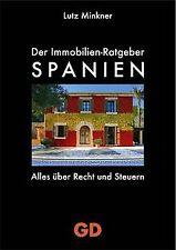 Immobilien-Ratgeber Spanien - Alles über Recht und ... | Buch | Zustand sehr gut