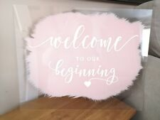 Welcome To Our Wedding Sign Beginning Acrylic Pink Clear Sign