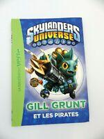 Livre n°2 GILL GRUNT Skylanders bibliothèque verte vers. FRANCAISE