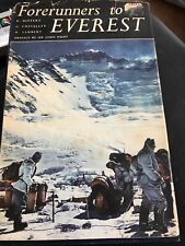 Forerunners to Everest Hardcover – 1953 SWISS expeditions 1952 MOUNTAIN CLIMBING