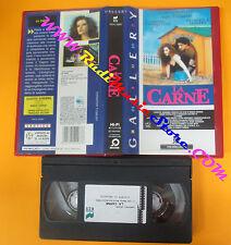 VHS film LA CARNE Sergio Castellitto Francesca Dellera PANARECORD (F84) no dvd