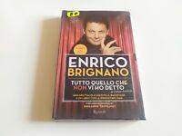LIBRO + DVD - ENRICO BRIGNANO - TUTTO QUELLO CHE NON VI HO DETTO - NUOVO SIGILL.