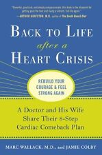 Back to Life After a Heart Crisis: A Doctor and His Wife Share Their 8 Step Card