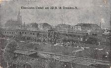 Eisenbahn - Unfall am 22.9.1918 Dresden - N. Postkarte