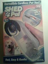 Shed Pal Pet Hair Vac Vacuum Removal Fur Suction Grooming Cleaning As Seen OnTV
