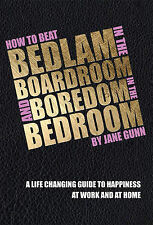 How to Beat Bedlam in the Boardroom and Boredom in the Bedroom-ExLibrary