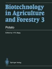 Biotechnology in Agriculture and Forestry Ser.: Potato 3 by Y. P. S. Bajaj...