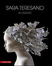 Sara Teresano. In Divenire - [Magika]