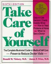 Take Care of Yourself: The Complete Illustrated Guide to Medical Self-Care, Dona