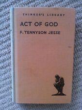 F. TENNYSON JESSE, ACT OF GOD. 1940>>