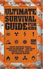 Ultimate Survival Guide for Kids by QED Publishing (Paperback, 2014)