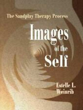 Images of the Self: The Sandplay Therapy Process (Paperback or Softback)
