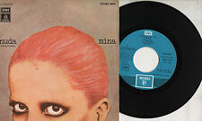 MINA disco 45 giri MADE in SPAIN Nuda + Colpa mia STAMPA SPAGNOLA 1976 Don Backy