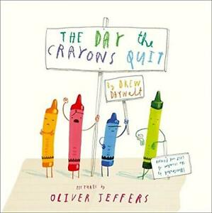 The Day The Crayons Quit by Drew Daywalt Paperback NEW - Book