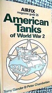 AIRFIX MAGAZINE GUIDE #26 AMERICAN TANKS OF WORLD WAR 2 / Gander & Chamberlain