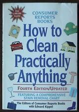 How to Clean Practically Anything by Consumer Reports Books Editors (1996, Pbk)