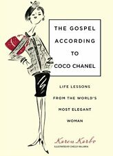 Gospel According to Coco Chanel: Life Lessons From