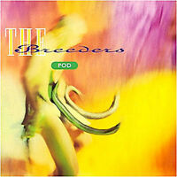 The Breeders ‎– Pod Vinyl LP Plain Recordings ‎2009 NEW & SEALED Kim Deal