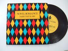 "Nash The Slash – Novel Romance - Disco Vinile 45 Giri 7"" Stampa UK 1981"