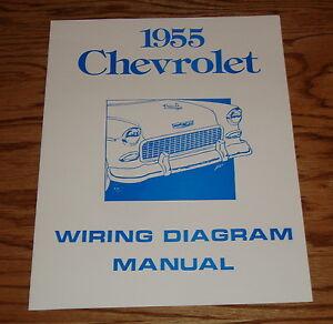1955 Chevrolet Passenger Car Wiring Diagram Manual 55 Chevy