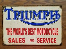 """Triumph Motorcycle Sign - """"Triumph Sales & Service"""" Best Motorcycle in the World"""