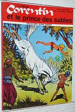 CORENTIN ET LE PRINCE DES SABLES PAUL CUVELIER JE EO 1970 JOURNAL TINTIN