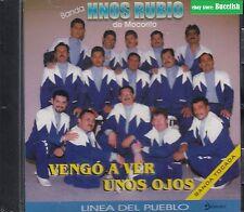 Banda Los Hermanos Rubio de Mocorito Vengo A ver Unos Ojos CD New Nuevo Sealed