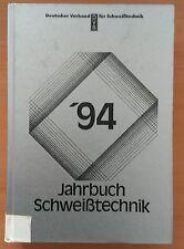 Jahrbuch Schweißtechnik ´94