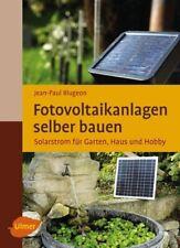 Fotovoltaikanlagen selber bauen   Solarstrom für Garten, Haus und Hobby   Buch