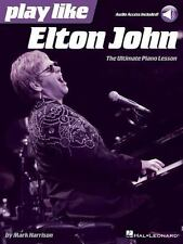 Play Like Elton John: The Ultimate Piano Lesson Book with Online Audio Tracks (M
