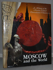 2004 MOSCOW AND THE WORLD Russian Diplomacy Foreign Board International Contacts
