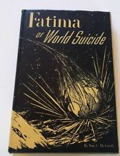 Fatima Or World Suicide 1st Dust Jacket Vintage Book