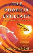The Phoenix Exultant: By John C. Wright