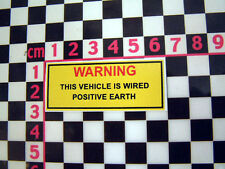 Period Positive Earth Warning Sticker - Classic Car Detail Underbonnet Engine