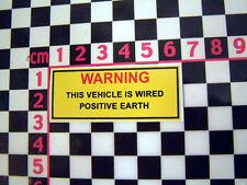 Period Positive Earth Warning Sticker  MG Triumph Mini Jaguar Rootes Leyland TVR