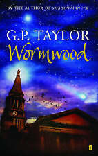 Wormwood by G. P. Taylor (Paperback, 2004)