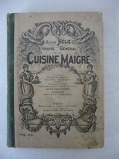 [GASTRONOMIE]. HELIE (Auguste). Traité général de la Cuisine maigre.  [1897]