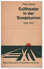 Diezel EXILTHEATER IN DER SOWJETUNION 1932-1937 1st ed 1978 VG condition