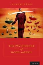 THE PSYCHOLOGY OF GOOD AND EVIL - BFGUE, LAURENT/ ANDRI, JODIE (TRN) - NEW HARDC