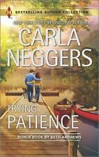 "CARLA NEGGERS ""TRYING PATIENCE"" PAPERBACK"