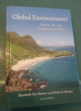 Global Environment : Water, Air, and Geochemical Cycles, Hardcover by Berner,...