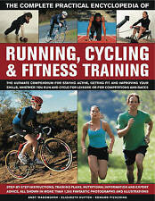 The Complete Practical Encyclopedia of Running, Cycling & Fitness Training: Step