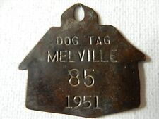 1951 MELVILLE NEW YORK STATE DOG KENNEL US DOG LICENSE TAX TAG METAL NO 85 DT76