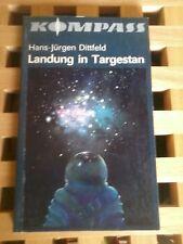 Landung in Targestan - Hans-Jürgen Dittfeld - Kompass