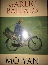 THE GARLIC BALADS BY MO YAN*FIRST ED*
