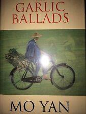 THE GARLIC BALADS BY MO YAN*FIRST ED*