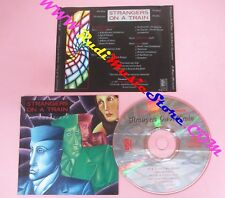 CD STRANGERS ON A TRAIN the labyrinth SI MUSIC 08-032117-10 1993 GERMANY(Xs10)