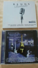 BLUES BALLADS (2009) ~ 1CD & KNIGHTS OF THE BLUES TABLE (2000) ~ 1CD   MINT !